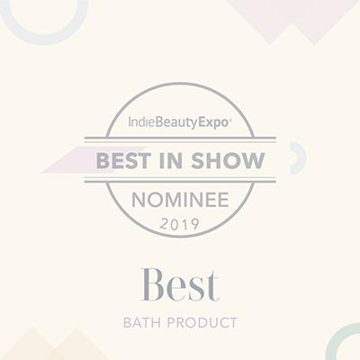 IndieBeautyExpo Best Bath Product Nominee 2019